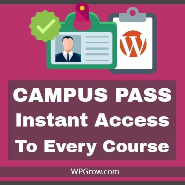 CAMPUS PASS – Instant Access To Every Course -