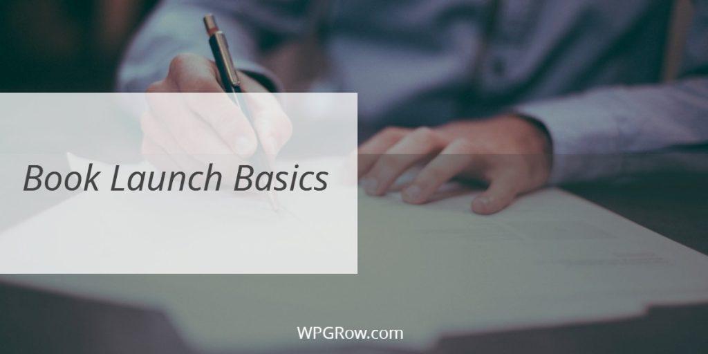 Book Launch Basics -